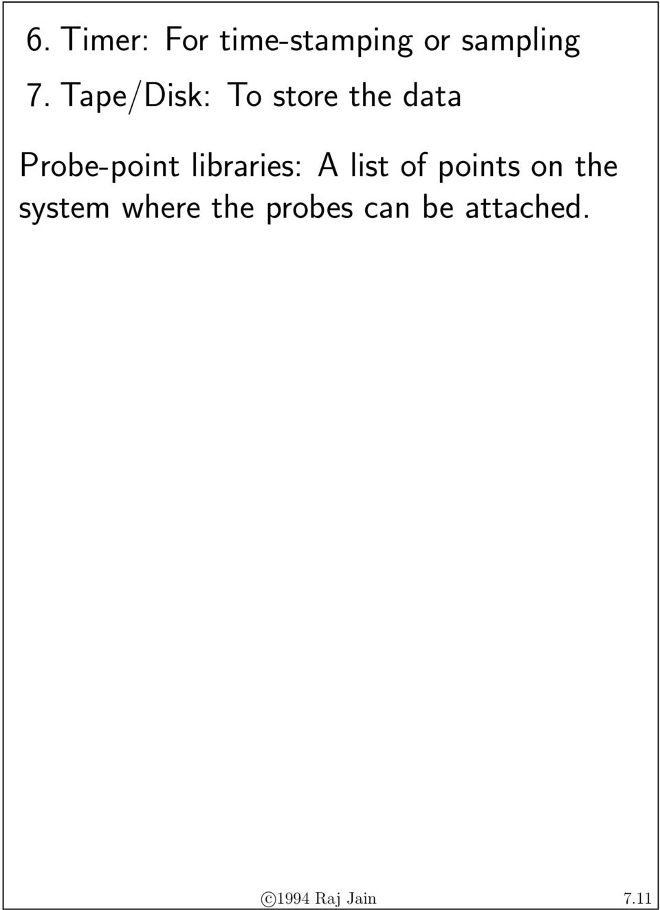 libraries: A list of points on the system