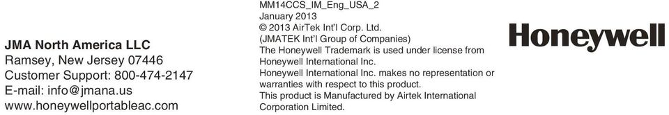 (JMATEK Int l Group of Companies) The Honeywell Trademark is used under license from Honeywell International Inc.