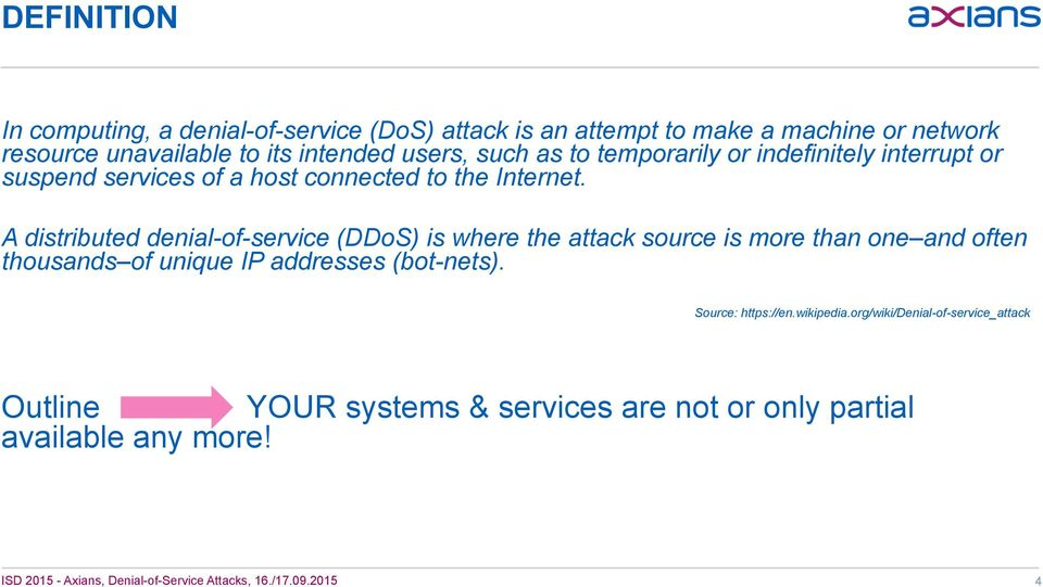 A distributed denial-of-service (DDoS) is where the attack source is more than one and often thousands of unique IP addresses