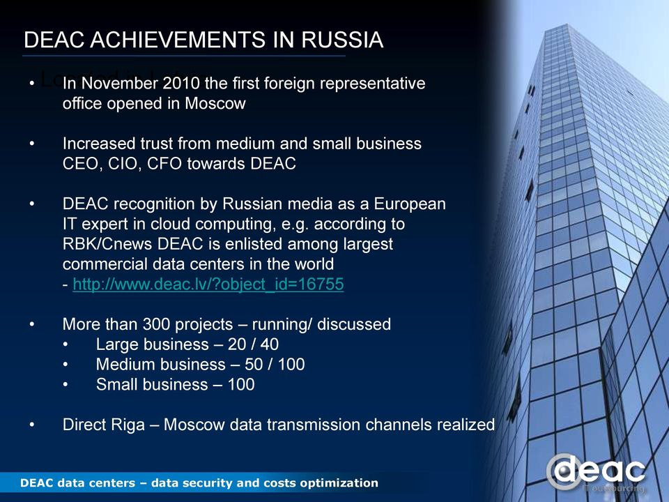 ition by Russian media as a European IT expert in cloud computing,