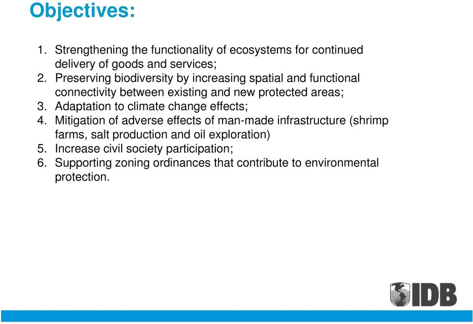 Adaptation to climate change effects; 4.