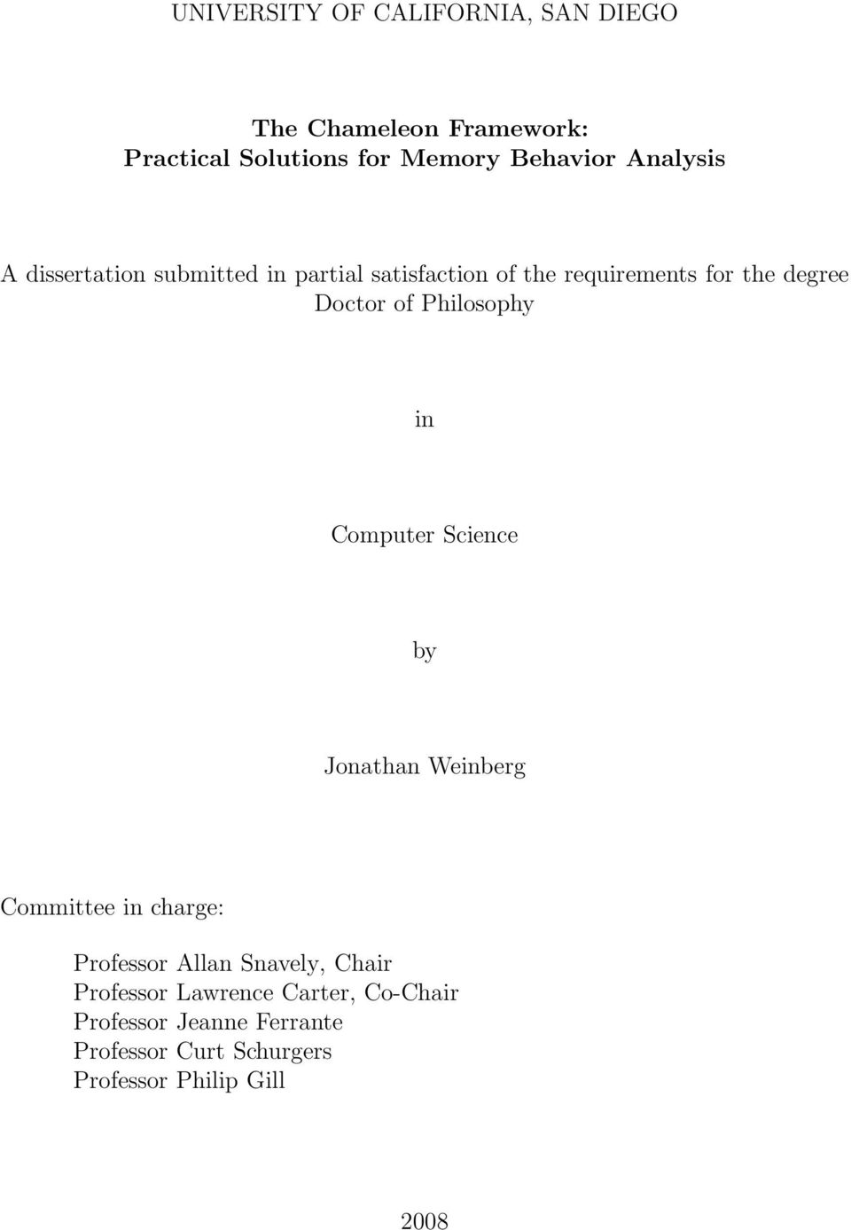 Philosophy in Computer Science by Jonathan Weinberg Committee in charge: Professor Allan Snavely, Chair