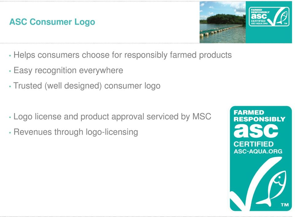 verkrijgbaar Easy recognition everywhere Trusted (well designed) consumer
