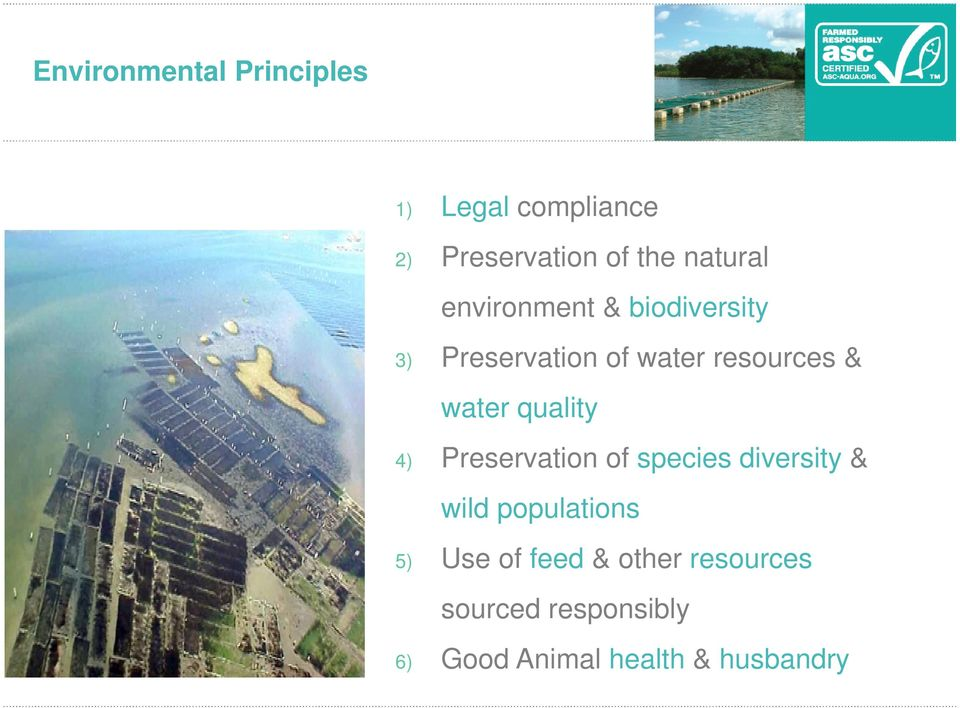 biodiversity 3) Preservation of water resources & water quality 4) Preservation of species