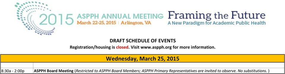 Board Members; ASPPH Primary