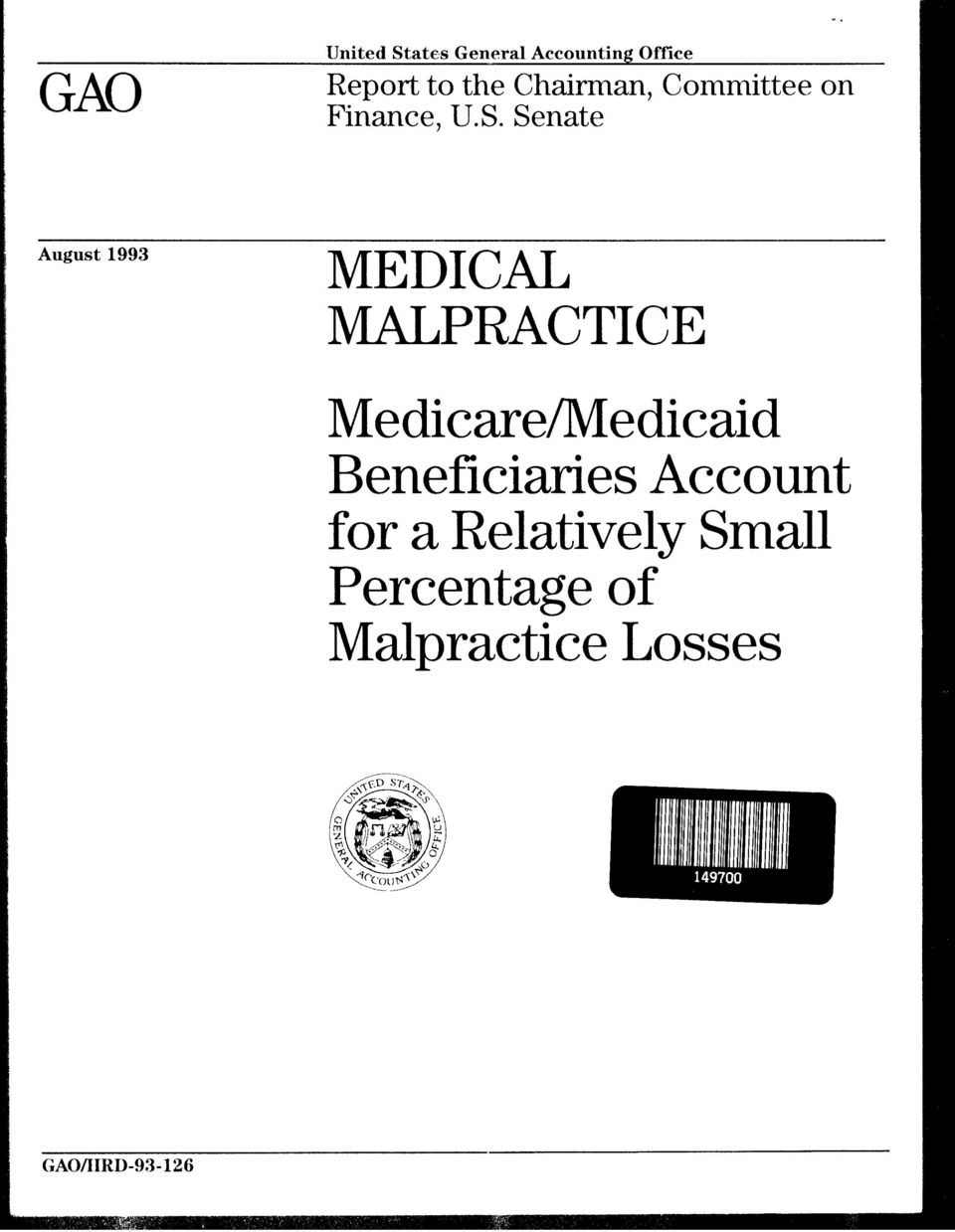 Senate August 1993 MEDICAL LPRACTICE Medicare/Medicaid