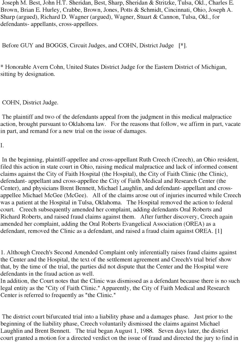 * Honorable Avern Cohn, United States District Judge for the Eastern District of Michigan, sitting by designation. COHN, District Judge.