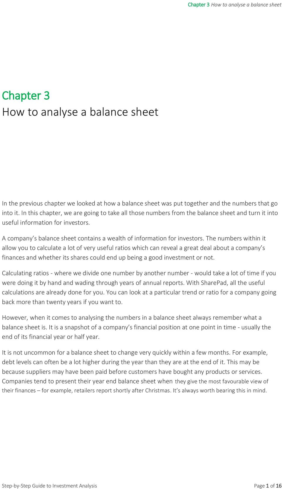 A company s balance sheet contains a wealth of information for investors.