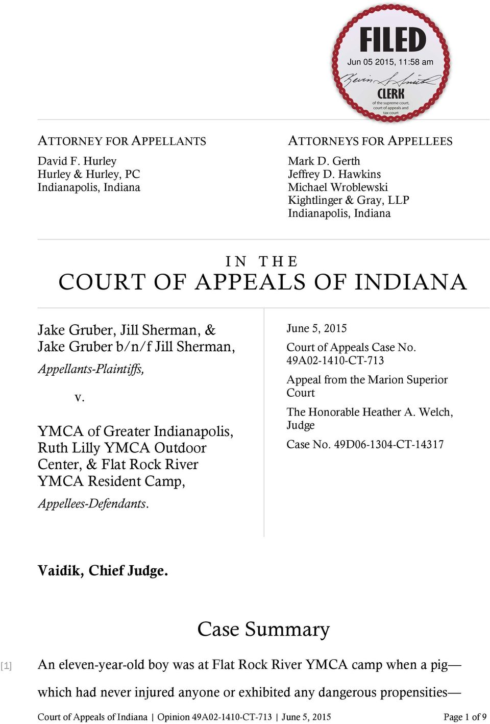 YMCA of Greater Indianapolis, Ruth Lilly YMCA Outdoor Center, & Flat Rock River YMCA Resident Camp, Appellees-Defendants. June 5, 2015 Court of Appeals Case No.