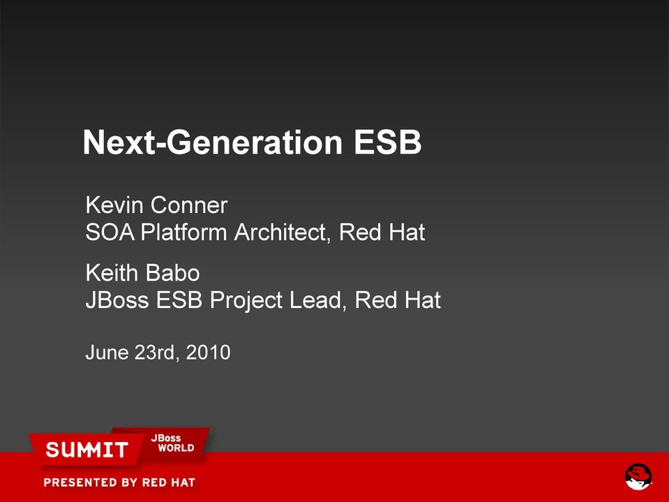 Red Hat Keith Babo JBoss ESB