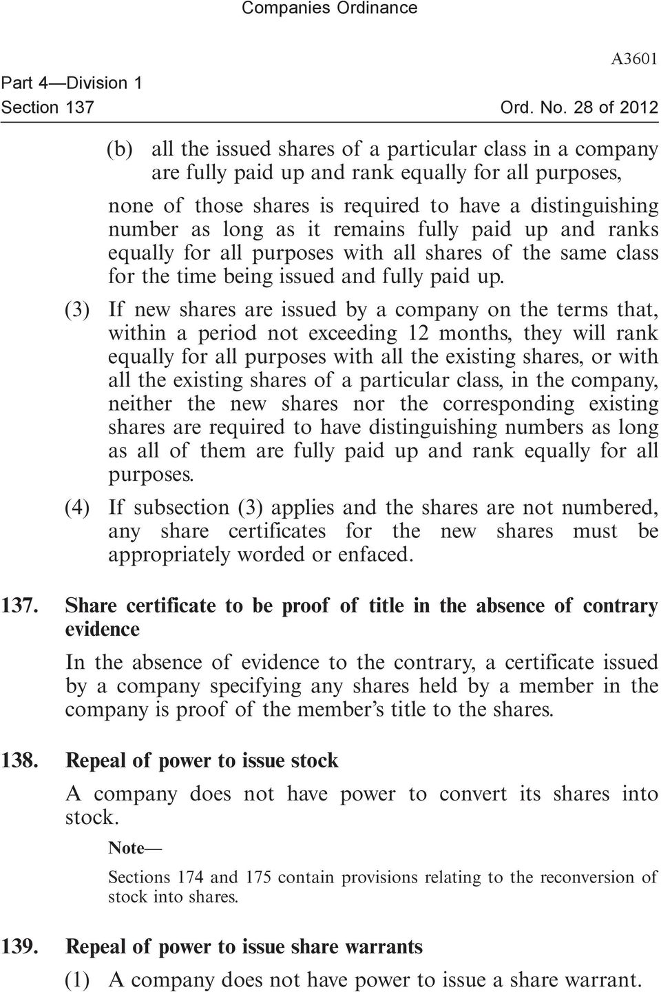 (3) If new shares are issued by a company on the terms that, within a period not exceeding 12 months, they will rank equally for all purposes with all the existing shares, or with all the existing