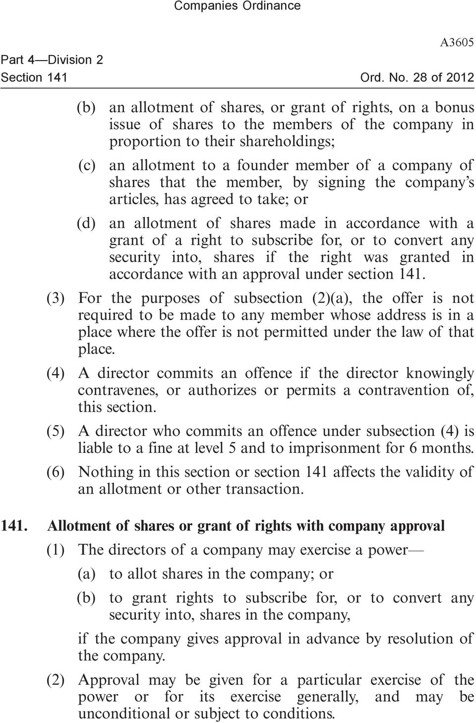 for, or to convert any security into, shares if the right was granted in accordance with an approval under section 141.