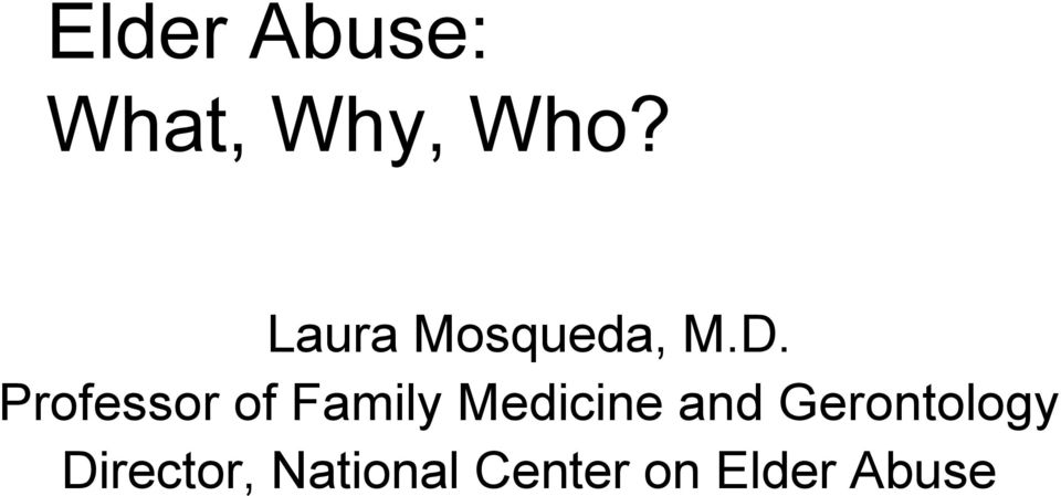Professor of Family Medicine and