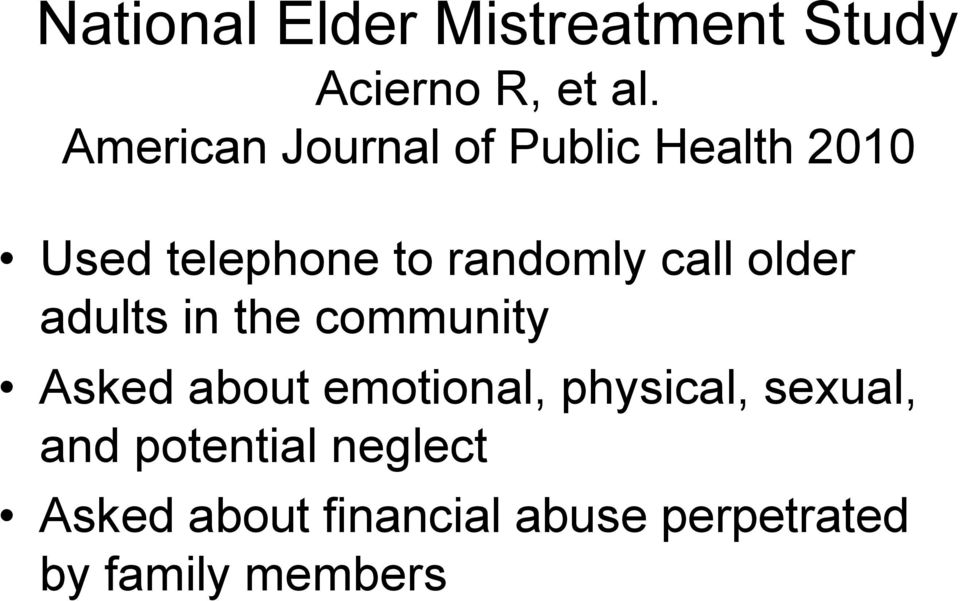 call older adults in the community Asked about emotional, physical,