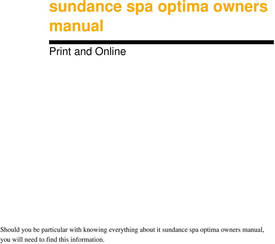 everything about it sundance spa optima