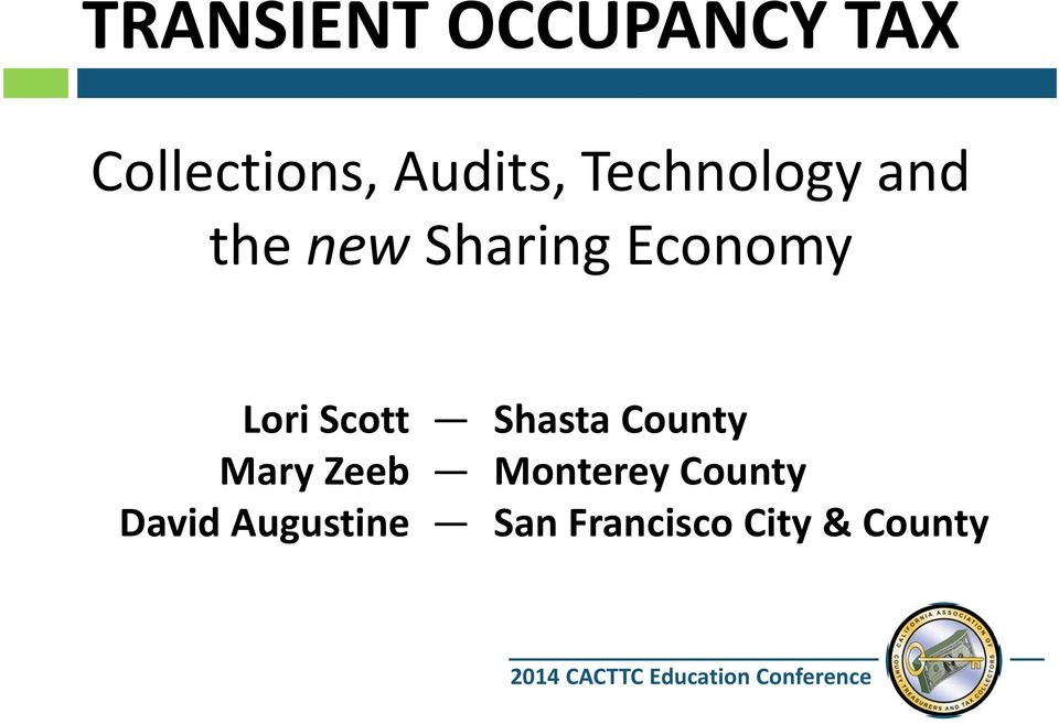 Shasta County Mary Zeeb Monterey County David