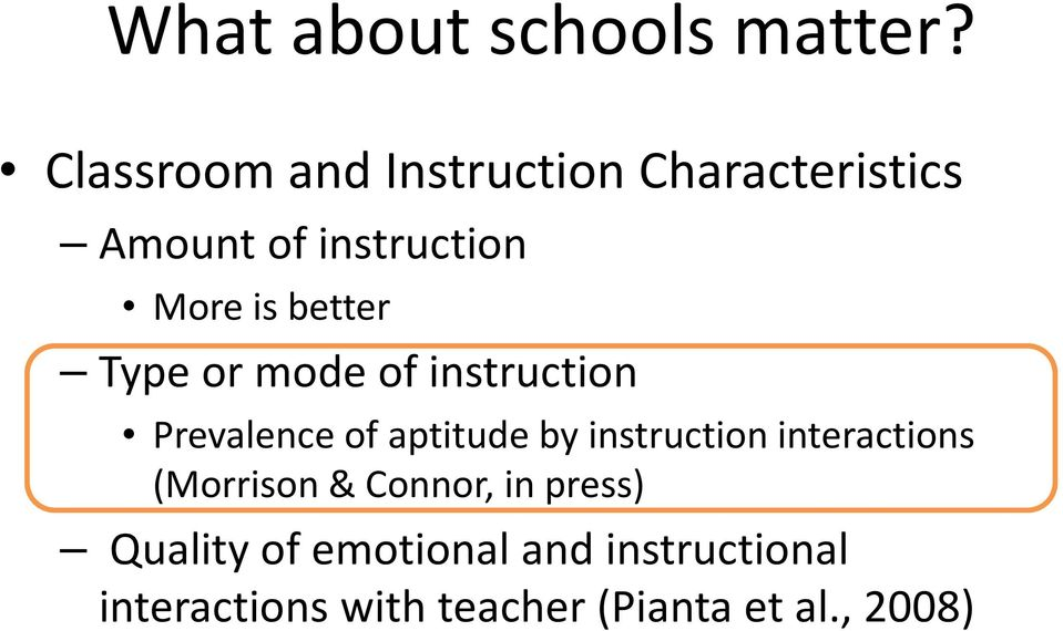 better Type or mode of instruction Prevalence of aptitude by instruction