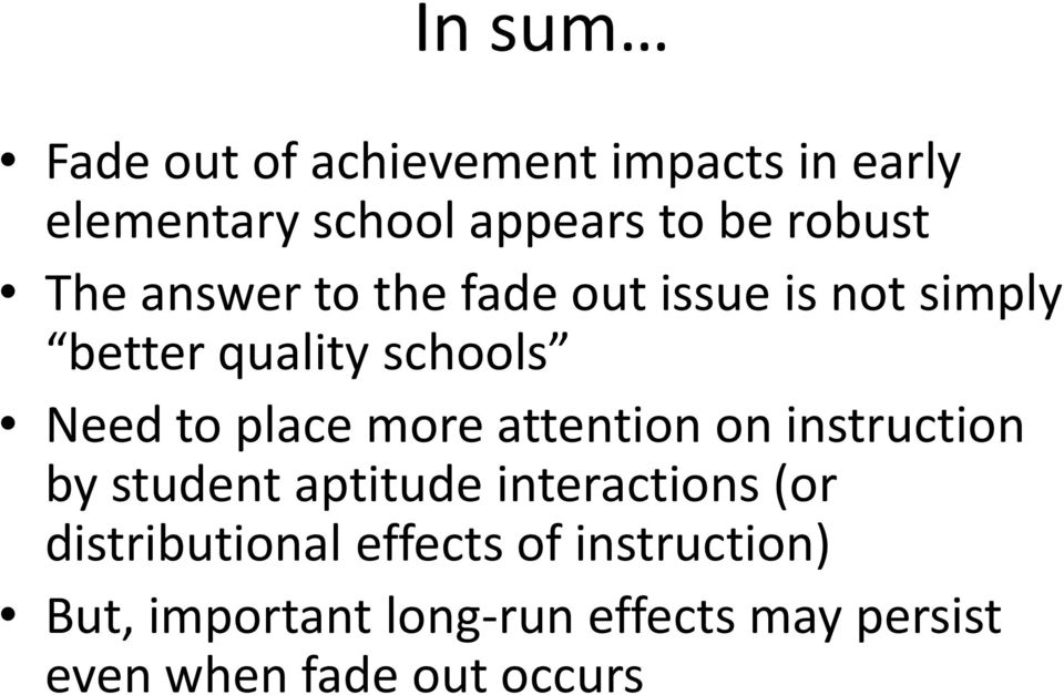 more attention on instruction by student aptitude interactions (or distributional