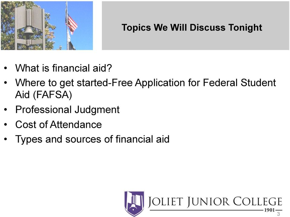 Federal Student Aid (FAFSA) Professional Judgment