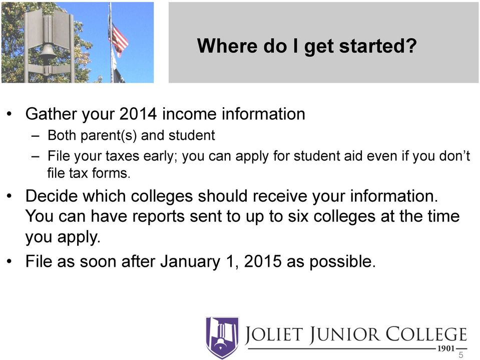 you can apply for student aid even if you don t file tax forms.