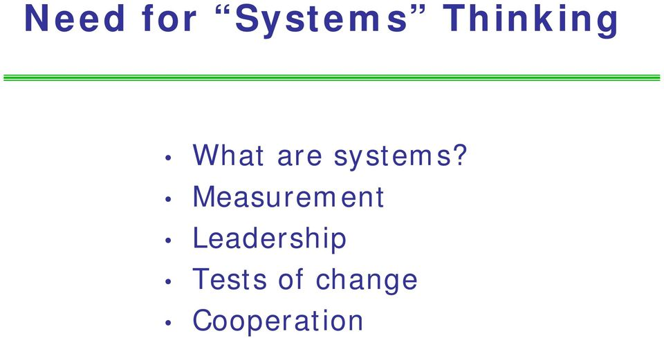 systems?