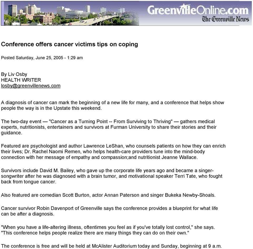 "The two-day event ""Cancer as a Turning Point -- From Surviving to Thriving"" gathers medical experts, nutritionists, entertainers and survivors at Furman University to share their stories and their"