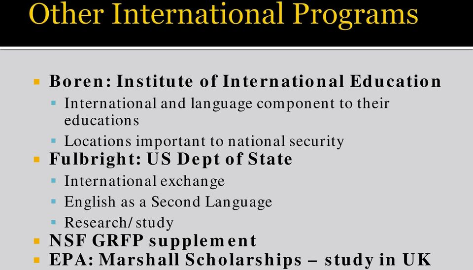 Fulbright: US Dept of State International exchange English as a Second