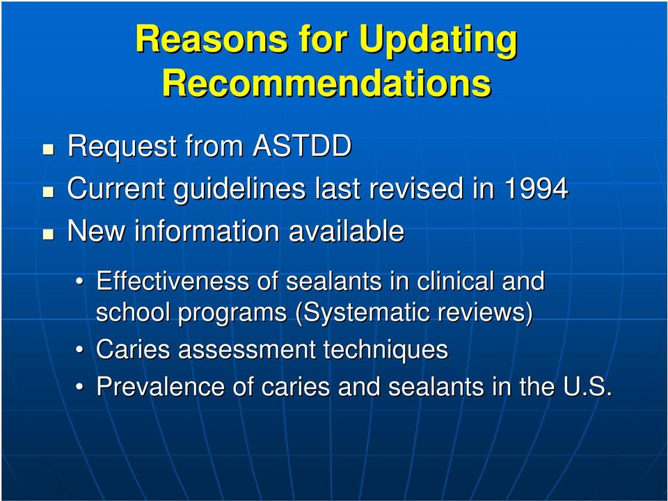 Effectiveness of sealants in clinical and school programs