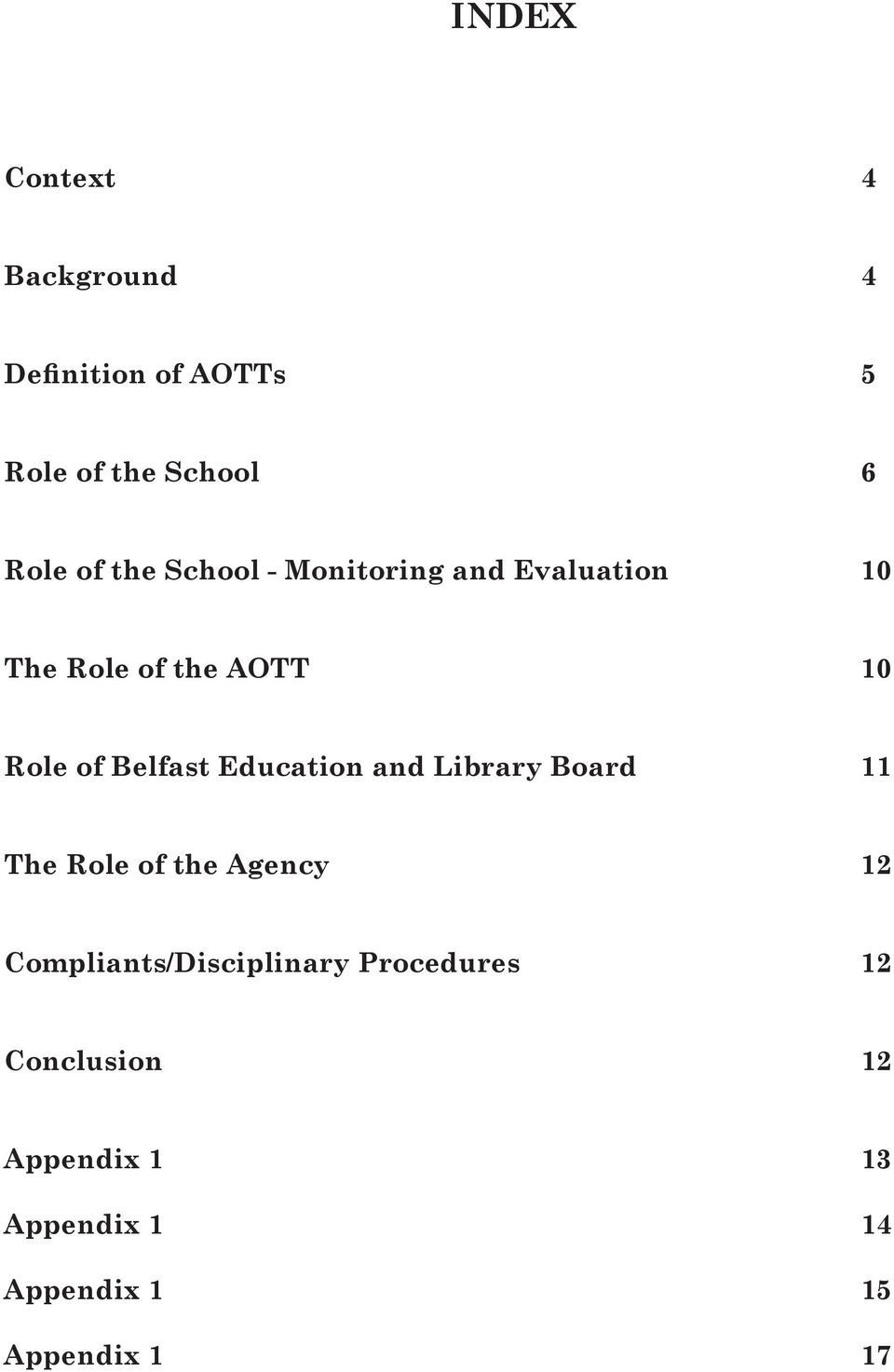Education and Library Board 11 The Role of the Agency 12 Compliants/Disciplinary