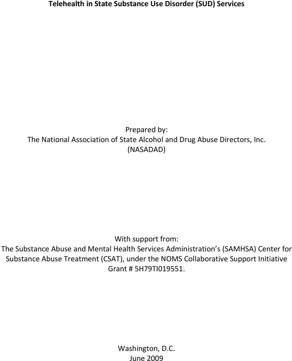 (NASADAD) With support from: The Substance Abuse and Mental Health Services Administration s