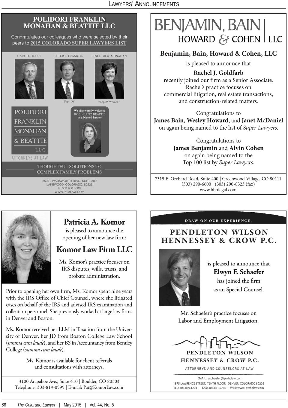 Congratulations to James Bain, Wesley Howard, and Janet McDaniel on again being named to the list of Super Lawyers.