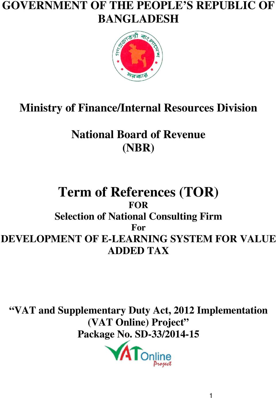 National Consulting Firm For DEVELOPMENT OF E-LEARNING SYSTEM FOR VALUE ADDED TAX VAT