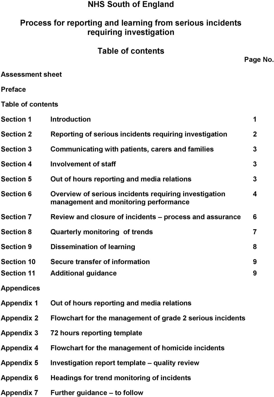 Section 4 Involvement of staff 3 Section 5 Out of hours reporting and media relations 3 Section 6 Overview of serious incidents requiring investigation management and monitoring performance 4 Section