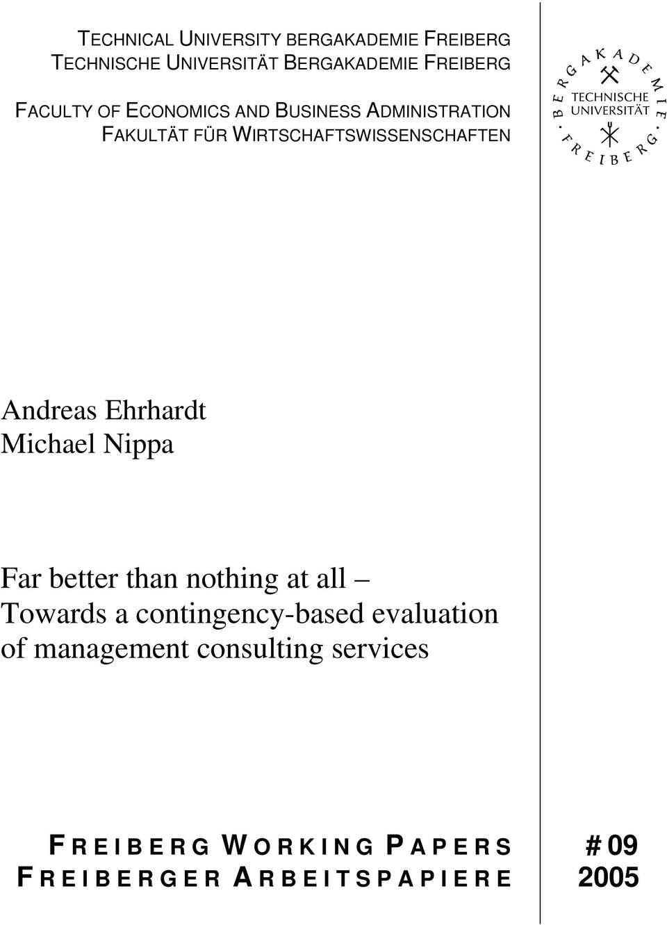 Nippa Far better than nothing at all Towards a contingency-based evaluation of management consulting