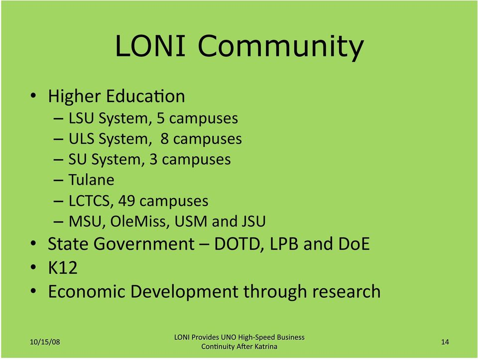 LCTCS, 49 campuses MSU, OleMiss, USM and JSU State