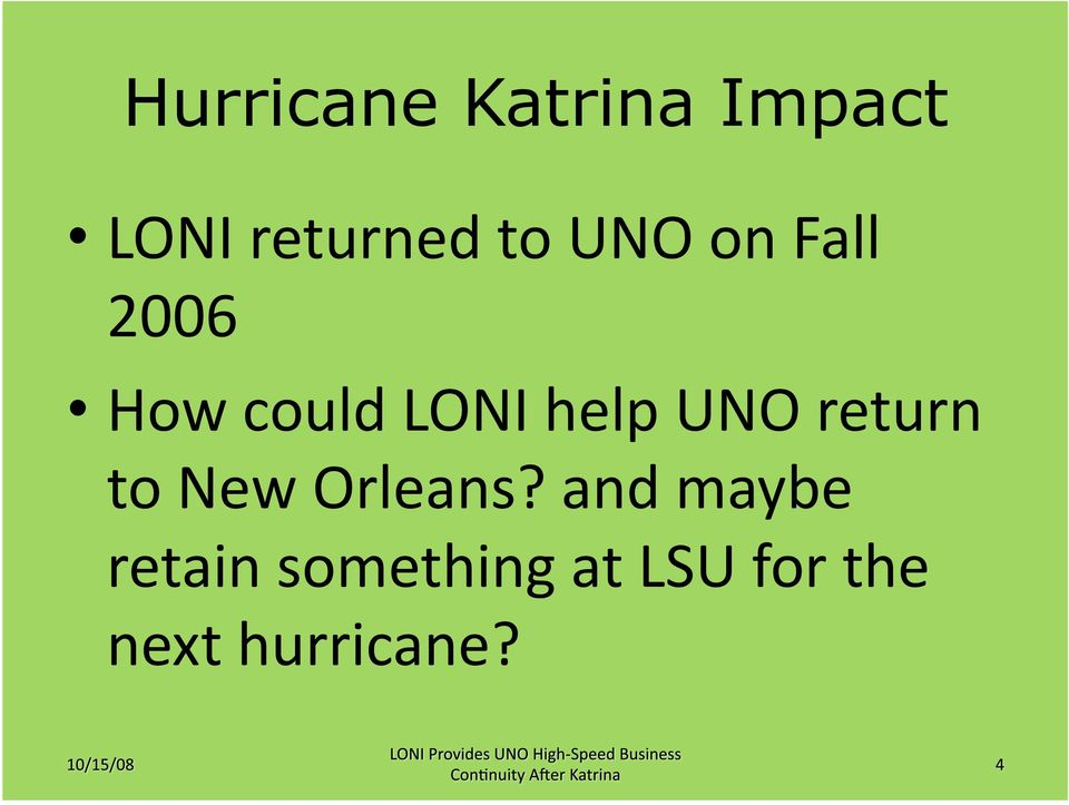 UNO return to New Orleans?