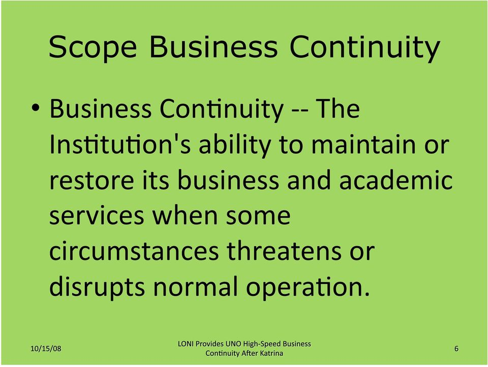 its business and academic services when some