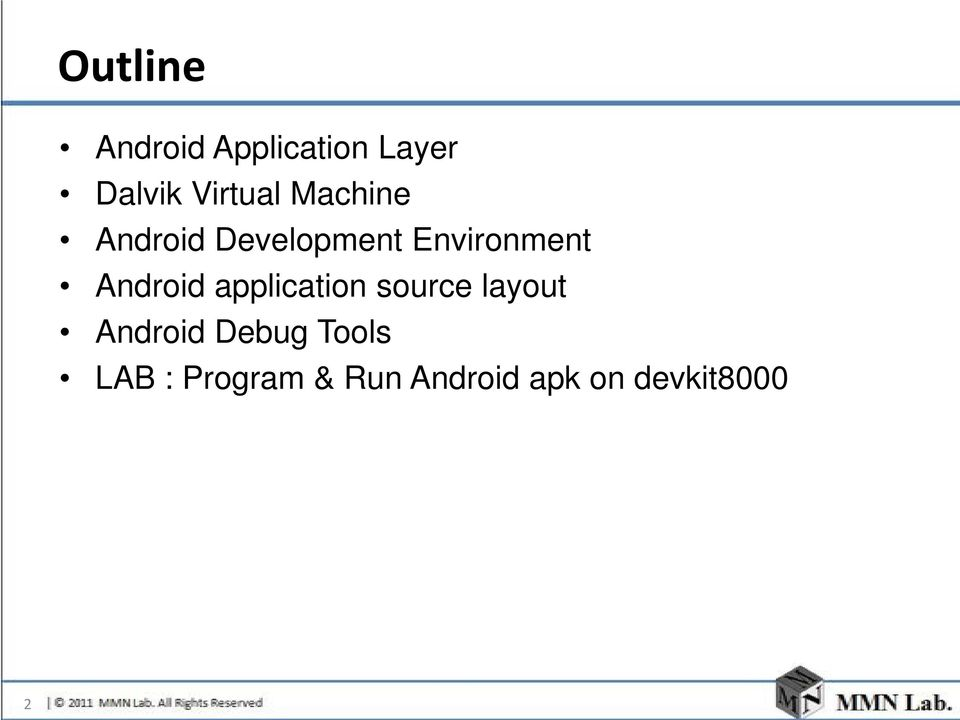 Android application source layout Android Debug