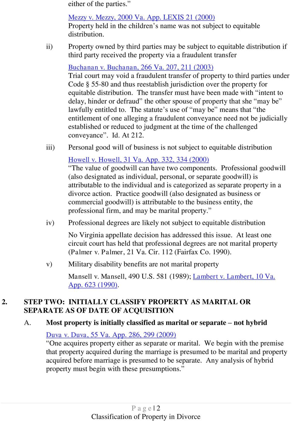 207, 211 (2003) Trial court may void a fraudulent transfer of property to third parties under Code 55-80 and thus reestablish jurisdiction over the property for equitable distribution.
