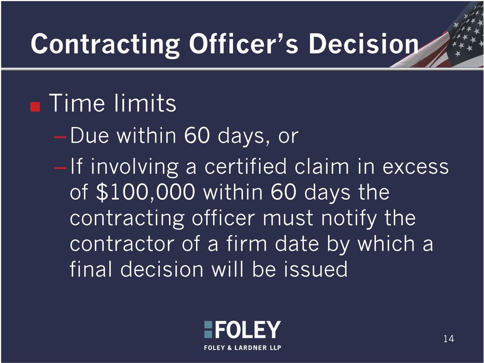 $100,000 within 60 days the contracting officer must notify