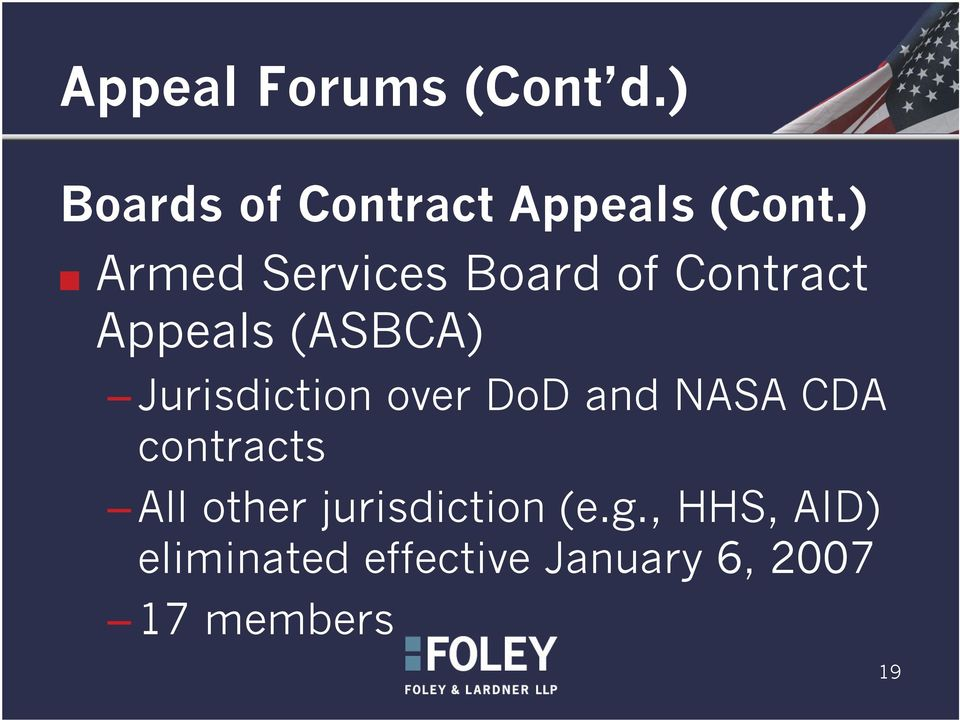 Jurisdiction over DoD and NASA CDA contracts All other