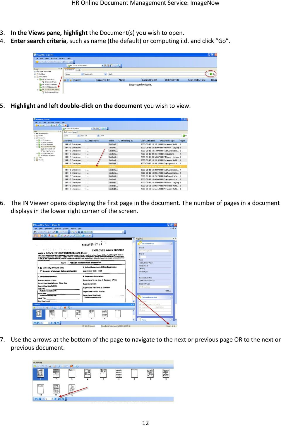 Highlight and left double-click on the document you wish to view. 6.