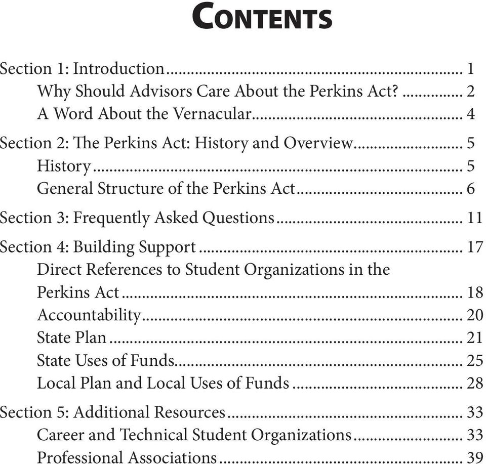 .. 11 Section 4: Building Support... 17 Direct References to Student Organizations in the Perkins Act... 18 Accountability... 20 State Plan.