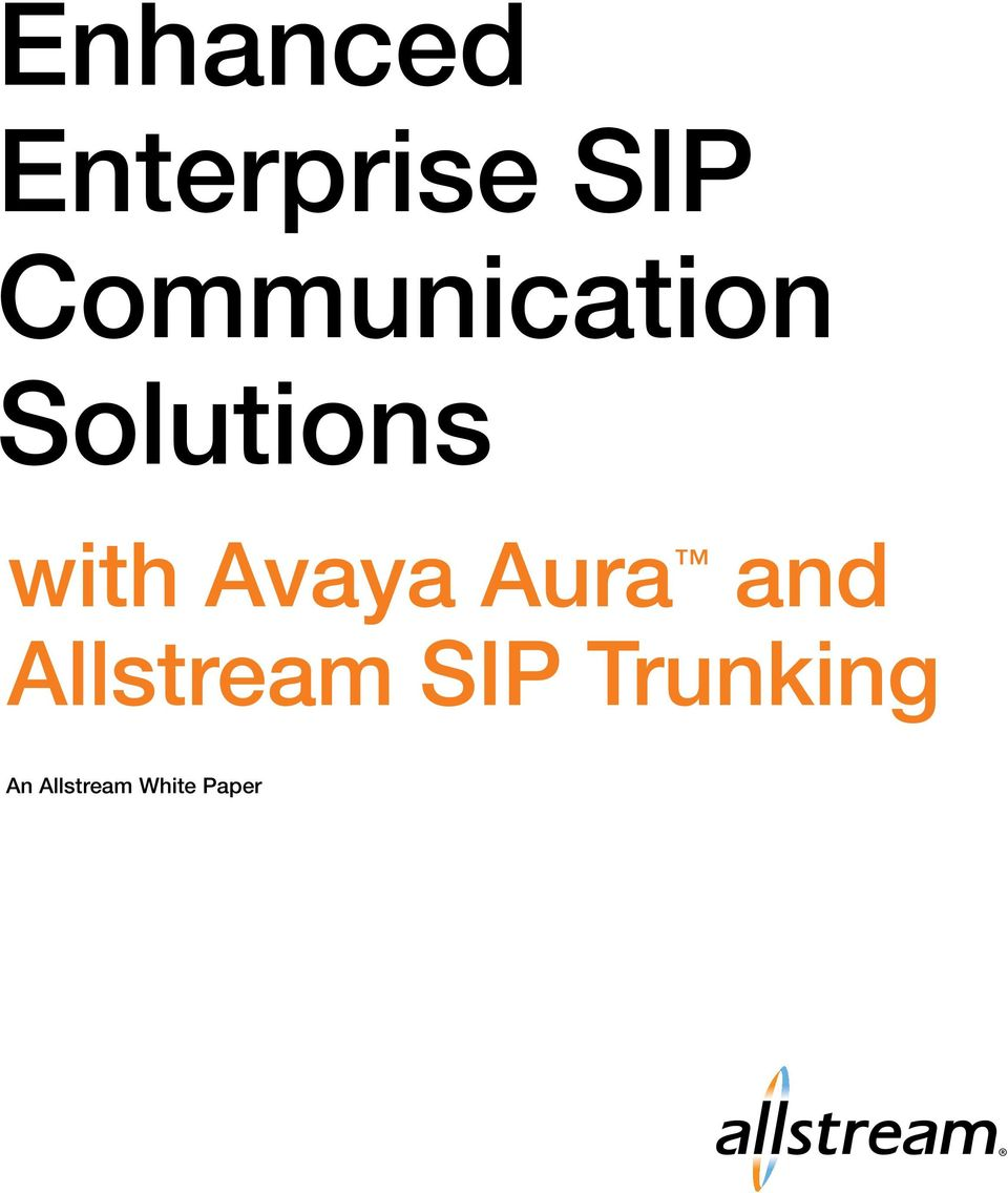 Avaya Aura and Allstream SIP