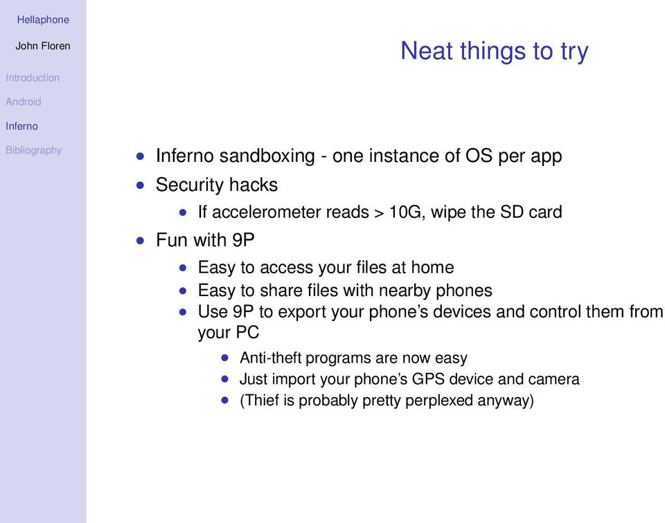 phones Use 9P to export your phone s devices and control them from your PC Anti-theft programs are