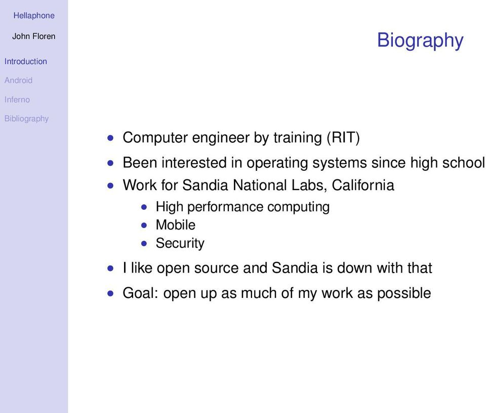 California High performance computing Mobile Security I like open