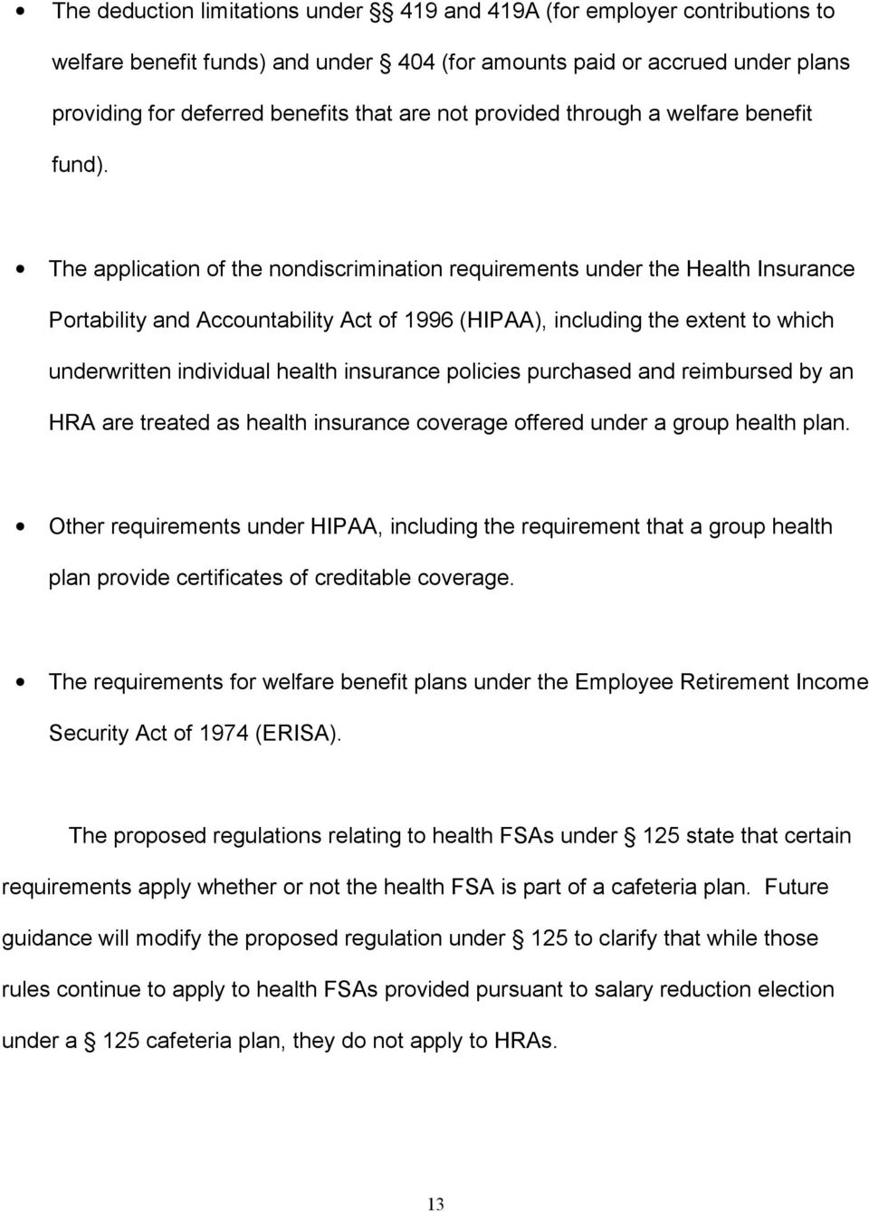 The application of the nondiscrimination requirements under the Health Insurance Portability and Accountability Act of 1996 (HIPAA), including the extent to which underwritten individual health