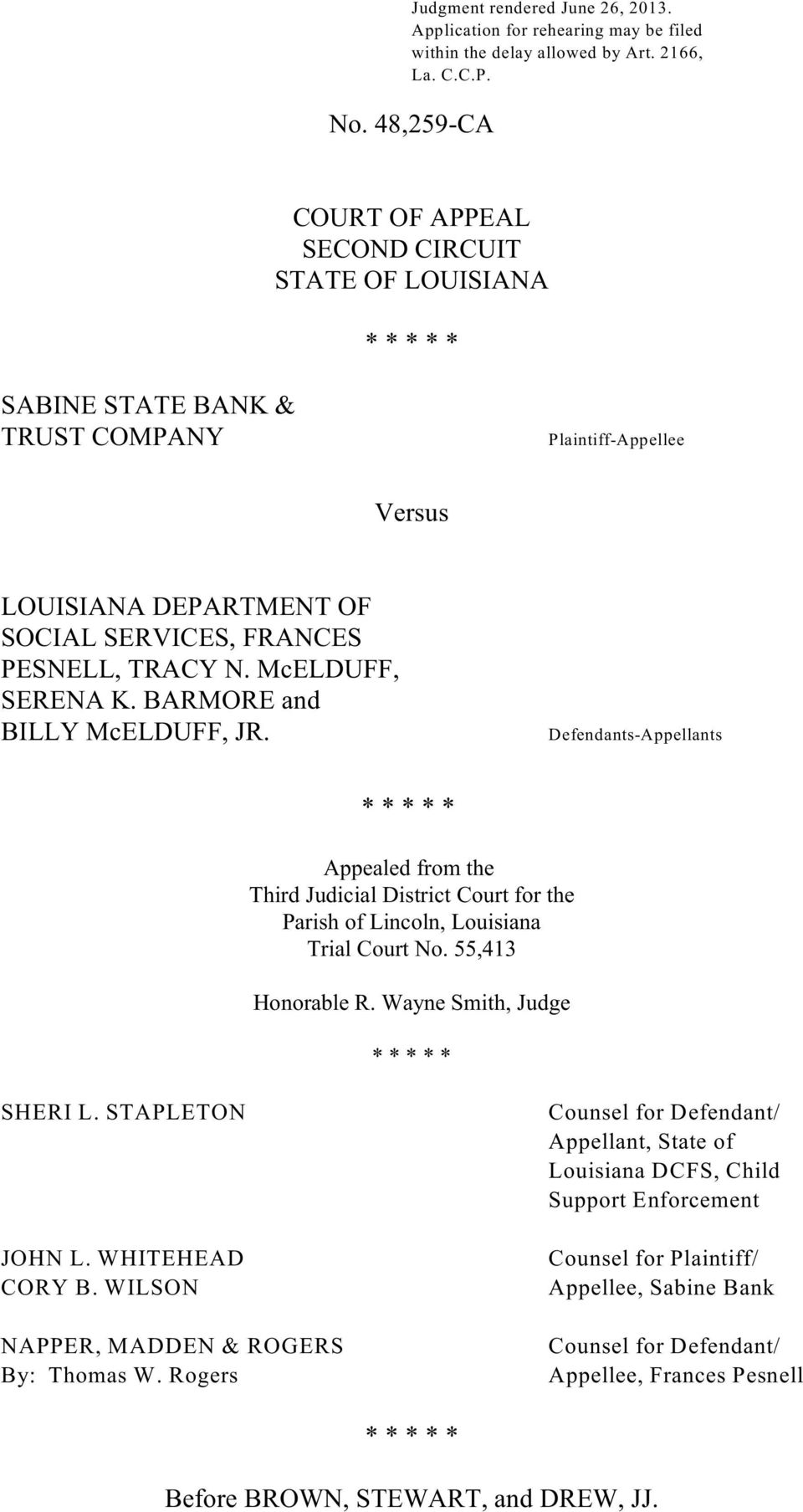 McELDUFF, SERENA K. BARMORE and BILLY McELDUFF, JR. Defendants-Appellants * * * * * Appealed from the Third Judicial District Court for the Parish of Lincoln, Louisiana Trial Court No.