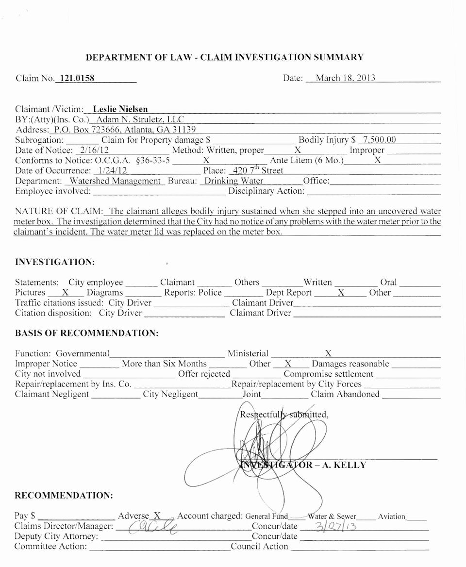 ) X Date of Occurrence: 1/24/12 Place: 420 7th Street Department: Watershed Management Bureau: Drinking Water Office: Employee involved: Disciplinary Action: NATURE OF CLAIM: The claimant alleges