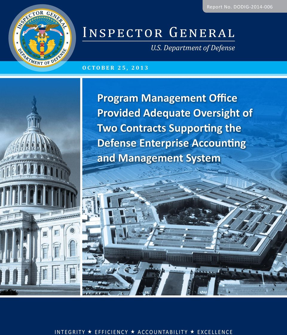 Adequate Oversight of Two Contracts Supporting the Defense Enterprise